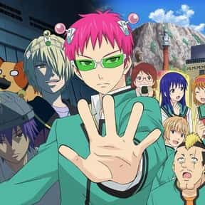 The Disastrous Life of Saiki K is listed (or ranked) 6 on the list The Funniest Anime Shows Ever Made