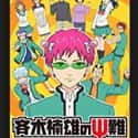 The Disastrous Life of Saiki K... is listed (or ranked) 12 on the list The Best Supernatural Comedy Series