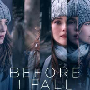 Before I Fall is listed (or ranked) 18 on the list The Best Time Loop Movies