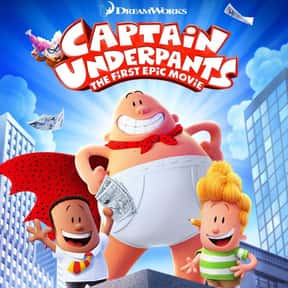 Captain Underpants: The First  is listed (or ranked) 18 on the list The Best New Kids Movies of the Last Few Years