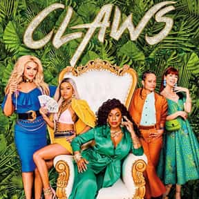 Claws is listed (or ranked) 19 on the list The Best 2020 Shows With Female Casts