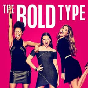 The Bold Type is listed (or ranked) 7 on the list The Best Current Shows That Deal with Millennial Stuff