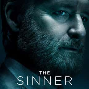 The Sinner is listed (or ranked) 17 on the list The Best Suspense TV Shows