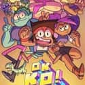 OK K.O.! Let's Be Heroes is listed (or ranked) 11 on the list The Best New Animated TV Shows of the Last Few Years