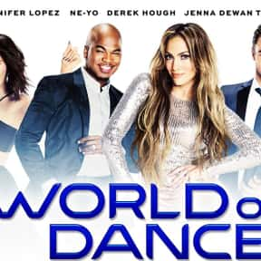 World of Dance is listed (or ranked) 8 on the list The Best New Reality TV Shows of the Last Few Years