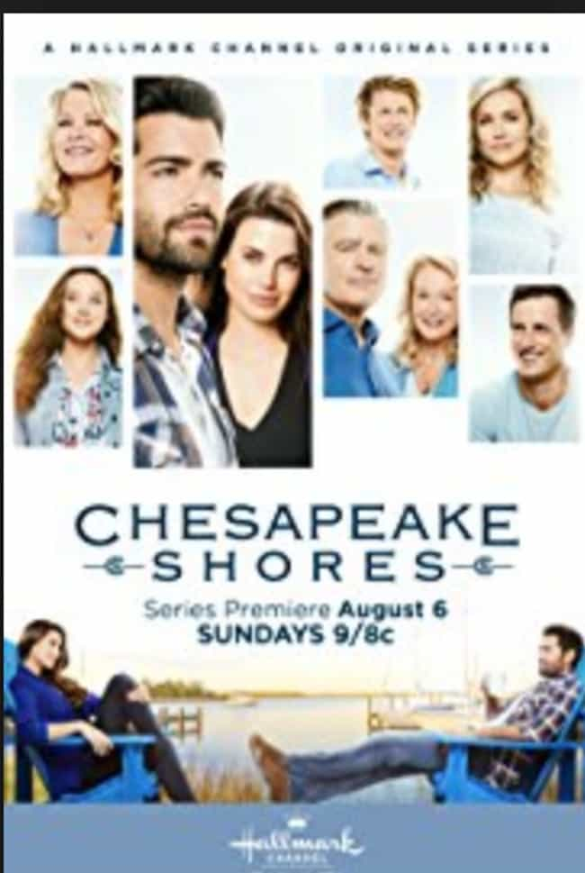 Chesapeake Shores is listed (or ranked) 2 on the list The Best Hallmark Channel TV Shows