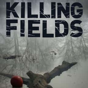 Killing Fields is listed (or ranked) 16 on the list The Best True Crime TV Shows