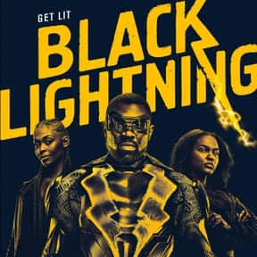 Black Lightning is listed (or ranked) 25 on the list The Best Current TV Shows with Gay Characters