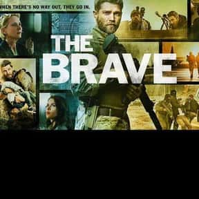 The Brave is listed (or ranked) 10 on the list The Best Military TV Shows