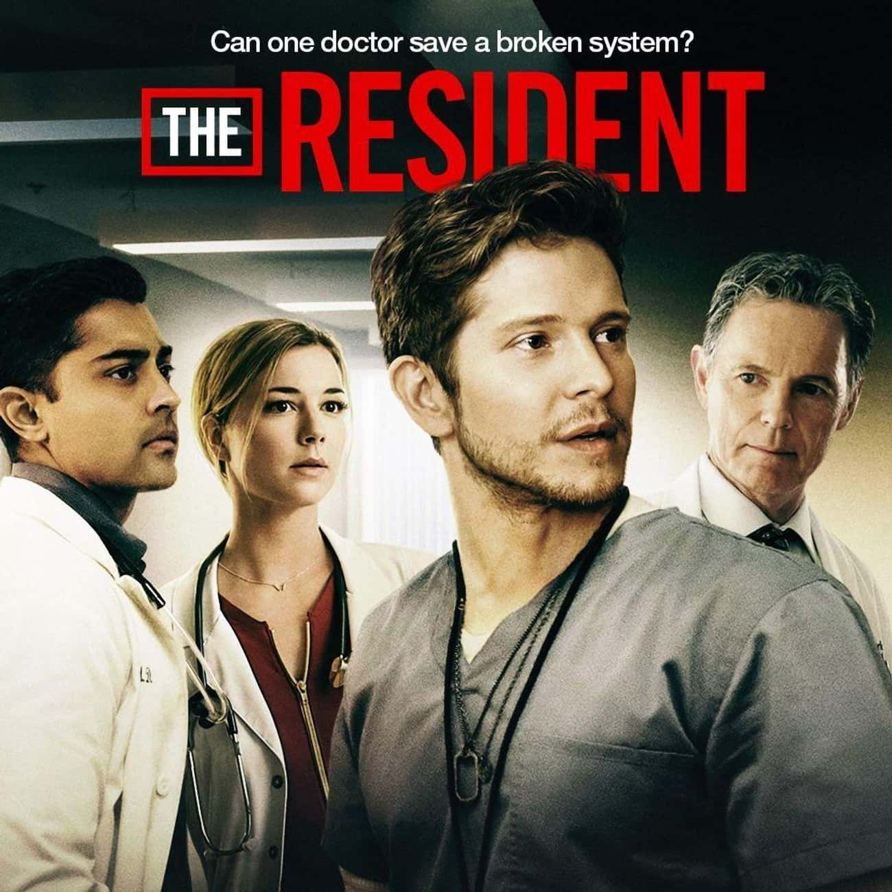 The Resident is listed (or ranked) 3 on the list The Best New Procedural Dramas of the Last Few Years