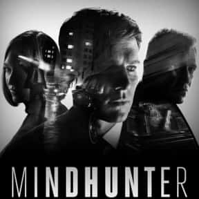 Mindhunter is listed (or ranked) 9 on the list The Best Crime Shows on TV Right Now