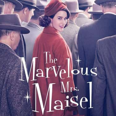 The Marvelous Mrs. Maisel is listed (or ranked) 1 on the list What To Watch If You Love 'Unorthodox'