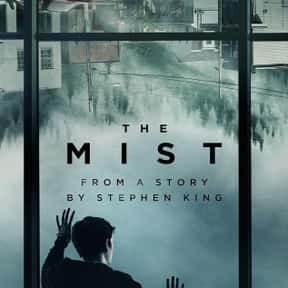 The Mist is listed (or ranked) 12 on the list The Creepiest Sci-fi TV Shows Of 2019