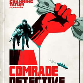 Comrade Detective is listed (or ranked) 20 on the list All the Shows Amazon Has Canceled