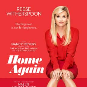 Home Again is listed (or ranked) 23 on the list The Best New Romance Movies of the Last Few Years