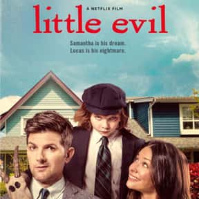 Little Evil is listed (or ranked) 16 on the list The Best Netflix Original Horror Movies