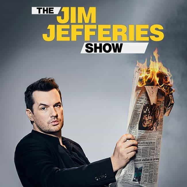 The Jim Jefferies Show ... is listed (or ranked) 3 on the list The Best New Late Night Shows of the Last Few Years