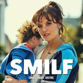 SMILF is listed (or ranked) 14 on the list New TV Shows of the Last Few Years with the Best Overall Acting
