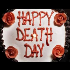 Happy Death Day is listed (or ranked) 4 on the list The Best Time Loop Movies