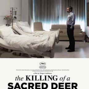 The Killing of a Sacred Deer is listed (or ranked) 16 on the list The Best New Thriller Movies of the Last Few Years