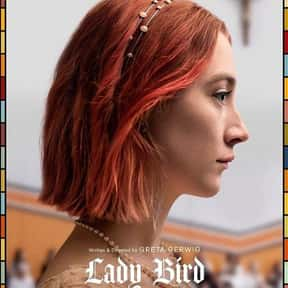 Lady Bird is listed (or ranked) 15 on the list The Greatest Directorial Debuts Of All Time