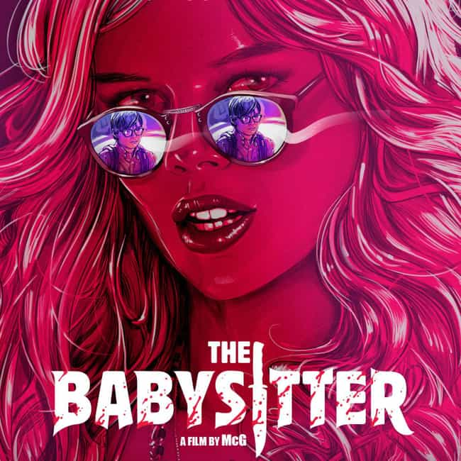 The Babysitter is listed (or ranked) 6 on the list What to Watch If You Love 'When a Stranger Calls'