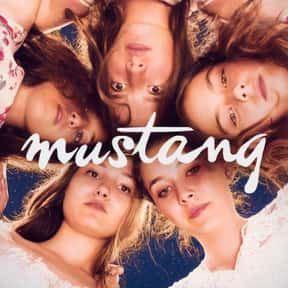 Mustang is listed (or ranked) 16 on the list The Best Foreign Films Of The 2010s Decade