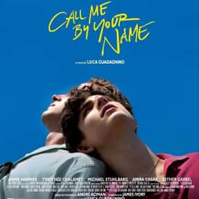 Call Me by Your Name is listed (or ranked) 5 on the list The Best LGBTQ+ Themed Movies