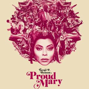 Proud Mary is listed (or ranked) 23 on the list The Most Exciting Movies About Female Assassins
