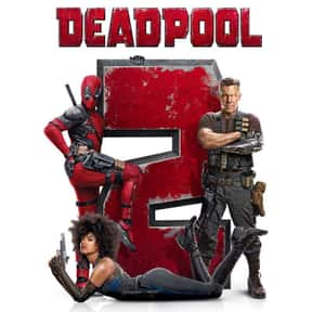 Deadpool 2 is listed (or ranked) 6 on the list The Best R-Rated Movies That Blew Up At The Box Office