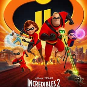 Incredibles 2 is listed (or ranked) 6 on the list The Best Disney Movies About Family