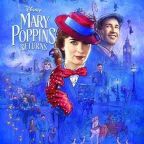 Mary Poppins Returns is listed (or ranked) 18 on the list The Best Disney Live-Action Movies