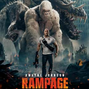 Rampage is listed (or ranked) 24 on the list The 25+ Best Dwayne Johnson Movies, Ranked