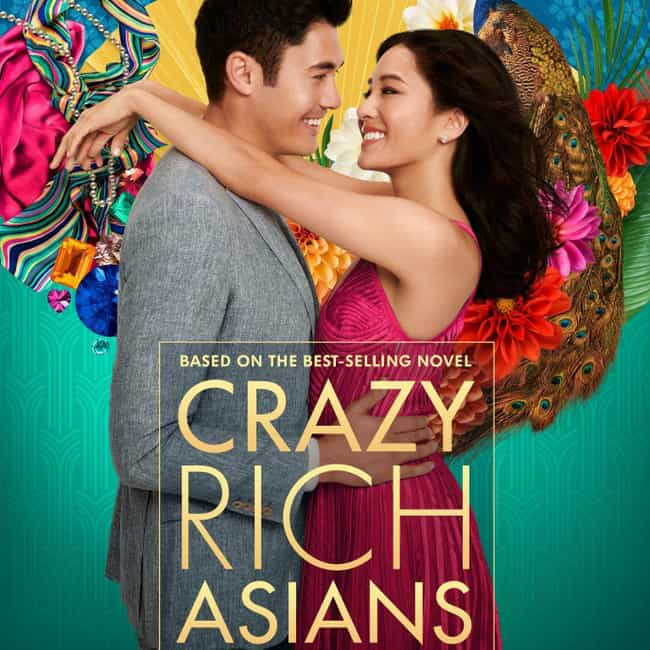 Crazy Rich Asians is listed (or ranked) 3 on the list The Best Recent Romantic Comedy Shows & Movies