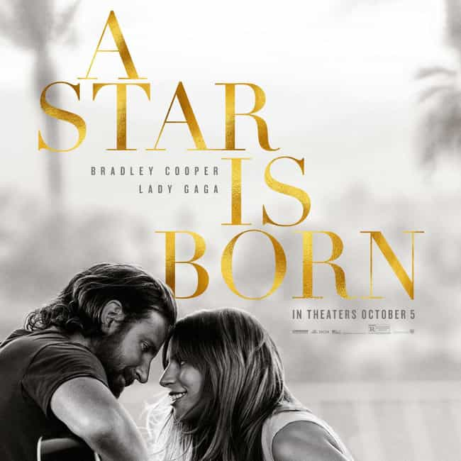 A Star Is Born is listed (or ranked) 2 on the list 2019 Golden Globe Best Motion Picture Nominees