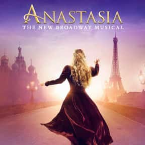 Anastasia is listed (or ranked) 13 on the list The Best Broadway Shows Right Now