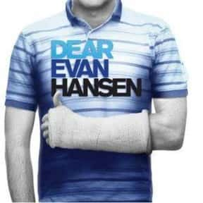 Dear Evan Hansen is listed (or ranked) 4 on the list The Greatest Musicals Ever Performed on Broadway, Ranked