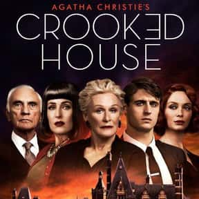 Crooked House is listed (or ranked) 10 on the list The Best Movies Based on Agatha Christie Stories