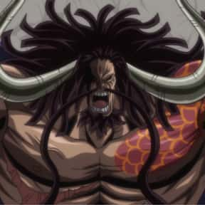 Kaido is listed (or ranked) 16 on the list The Best One Piece Villains of All Time