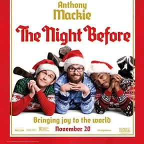 The Night Before is listed (or ranked) 11 on the list The Best Seth Rogen Movies