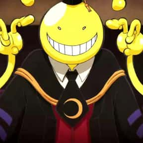 Korosensei is listed (or ranked) 12 on the list The Smartest Anime Characters of All Time
