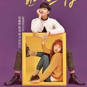 Cheese in the Trap is listed (or ranked) 14 on the list The Best Korean Dramas to Watch on Netflix
