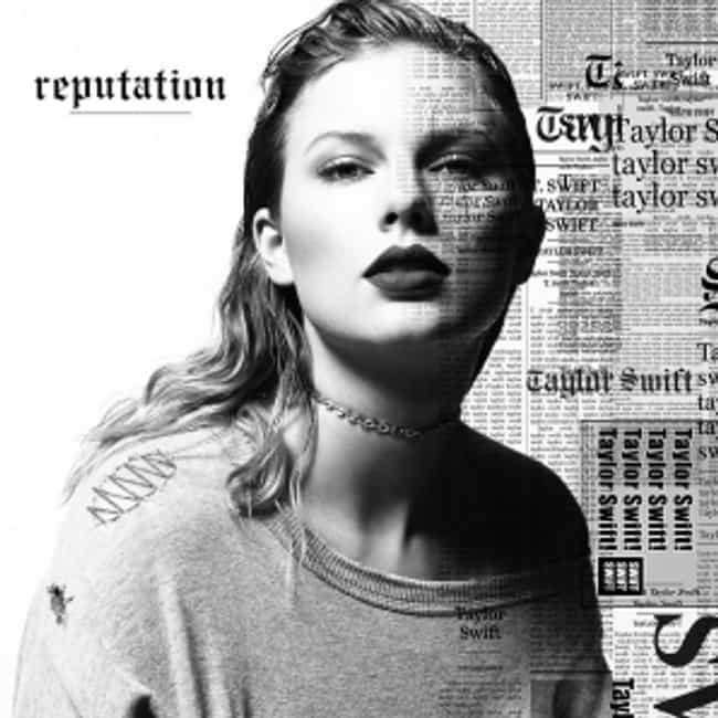 Reputation is listed (or ranked) 6 on the list The Best Taylor Swift Albums of All-Time