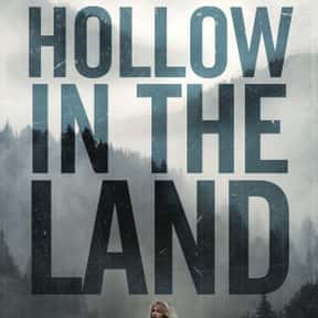 Hollow in the Land is listed (or ranked) 2 on the list The Best Mystery Movies Streaming on Hulu