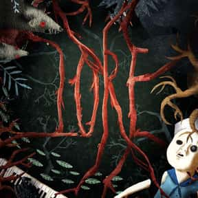 Lore is listed (or ranked) 17 on the list The Creepiest Shows on TV Right Now