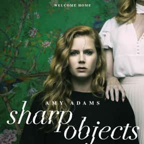 Sharp Objects is listed (or ranked) 25 on the list The Very Best Mystery Shows & Movies