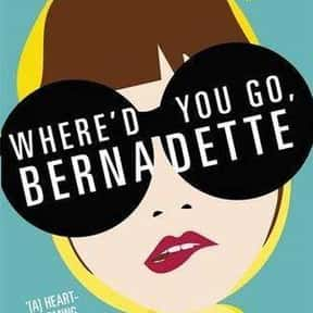 Where'd You Go, Bernadette is listed (or ranked) 16 on the list The Greatest Movies with Precocious Teen Stars