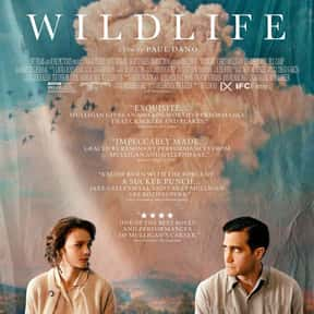 Wildlife is listed (or ranked) 25 on the list 25+ Great Movies About Depressing Couples