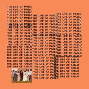 The Life of Pablo [2016] is listed (or ranked) 6 on the list The Greatest Rap Albums Of The 2010s, Ranked