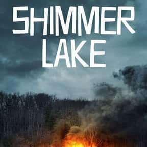 Shimmer Lake is listed (or ranked) 11 on the list The Best Netflix Original Thriller Movies
